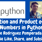 Addition and Product of Two Numbers in Python